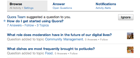 The first question you see in Quora